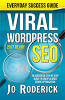 Viral WordPress SEO: An Evergreen Step-By-Step Guide to Smart Search Engine Optimisation